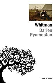 Whitman par Barlen Pyamootoo