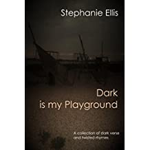 Dark is my Playground