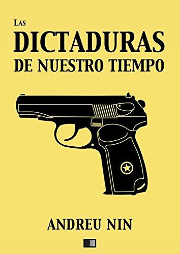 Las dictaduras de nuestro tiempo por Andreu Nin