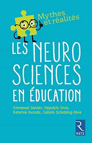 Les neurosciences en éducation par Emmanuel Sander