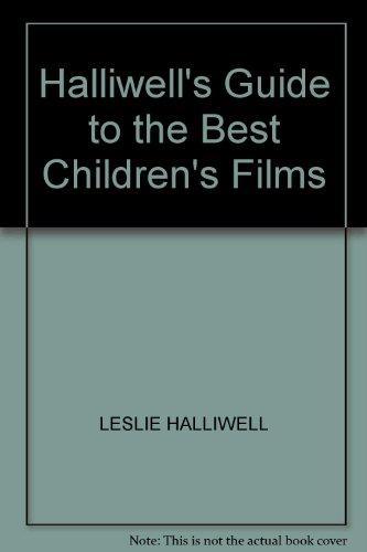 Halliwell's Guide to the Best Children's Films (Walker Film Guide John)