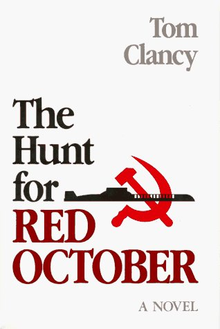 The Hunt for Red October: A Novel by Tom Clancy (1984-10-08)