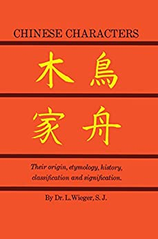 Chinese Characters par [Wieger, L.]