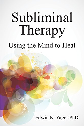 Subliminal Therapy: Using the Mind to Heal