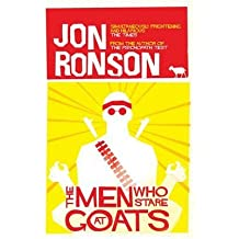 TheMen Who Stare at Goats by Ronson Jon ( Author ) ON Jul-01-2005 Paperback
