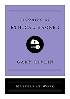 Becoming an Ethical Hacker (Masters at Work) Descargar ebooks PDF