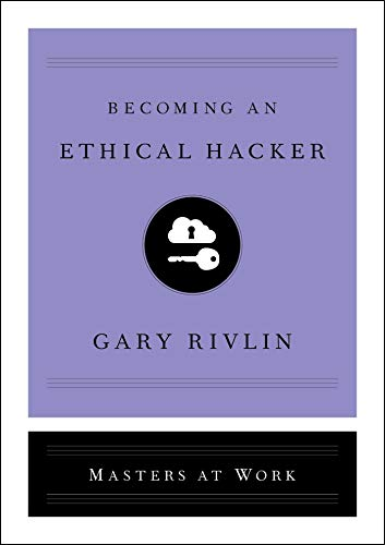 Becoming an Ethical Hacker (Masters at Work) (English Edition)