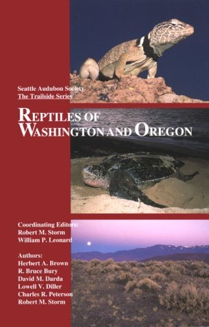 Reptiles of Washington and Oregon by Robert M. Storm (1995-09-02)