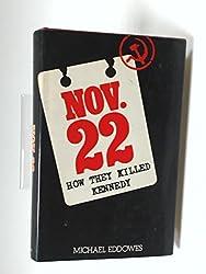 November 22: How They Killed Kennedy