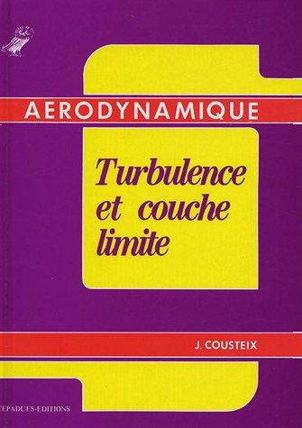 Aérodynamique - Turbulence et couche limite
