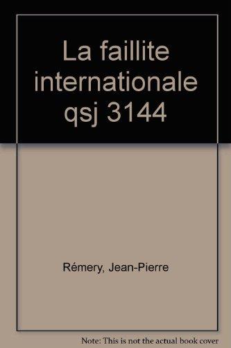 La faillite internationale