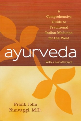 Free Read Ayurveda A Comprehensive Guide To Traditional Indian
