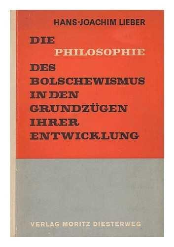 Die Philosophie Des Bolschewismus in Den Grundzugen Ihrer Entwicklung