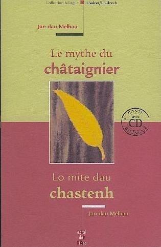 Le mythe du châtaignier (1CD audio)