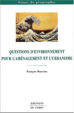 Questions d'environnement pour l'aménagement et l'urbanisme