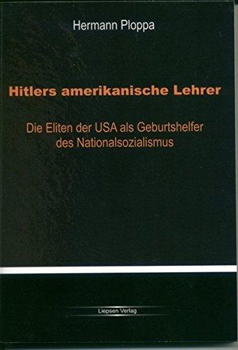 Hitlers amerikanische Lehrer by Hermann Ploppa (2008-11-19)