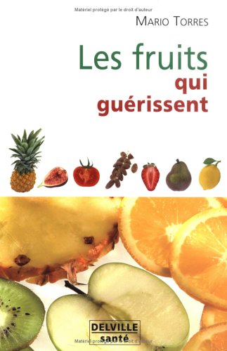 Fruits qui guérissent