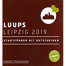 LUUPS Leipzig 2019: Stadtführer mit Gutscheinen