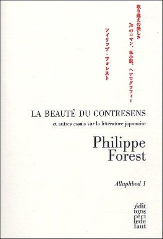 Allaphbed : Tome 1, La beauté du contresens et autres essais sur la littérature japonaise par Philippe Forest
