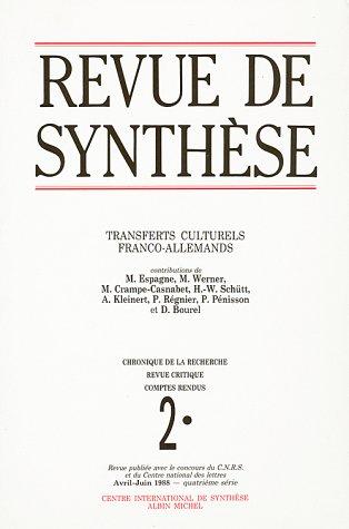 Revue de Synthèse, Novembre 1998 : Transferts culturels franco-allemands
