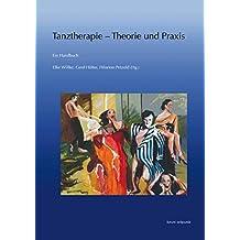 Tanztherapie – Theorie und Praxis: Ein Handbuch (zeitpunkt musik)