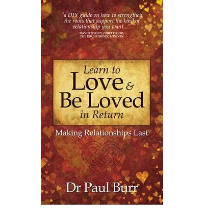 [{ Learn to Love & Be Loved in Return By Burr, Paul ( Author ) Feb - 14- 2010 ( Paperback ) } ] - 14 Burr