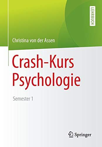 Crash-Kurs Psychologie: Semester 1