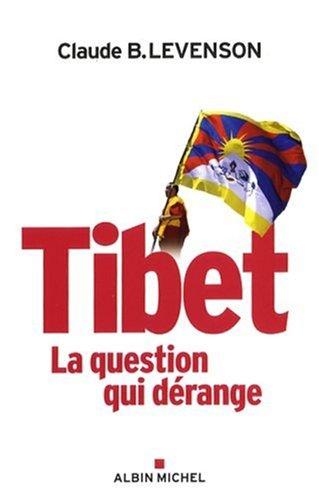 Tibet : La question qui dérange