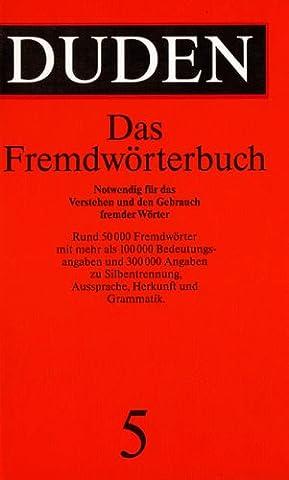 Duden: Das Fremdwörterbuch, Band 5
