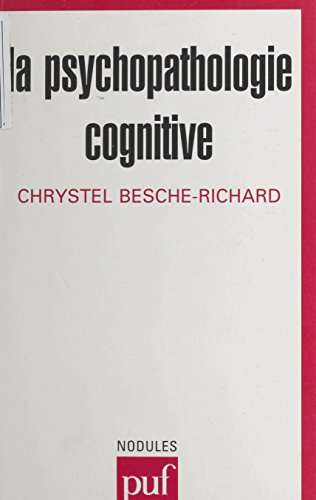 La psychopathologie cognitive