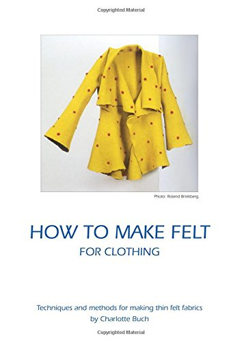 How to make felt for clothing par Charlotte Buch