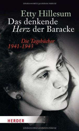 Buchseite und Rezensionen zu 'Das denkende Herz der Baracke: Die Tagebücher 1941-1943' von Etty Hillesum