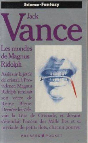 Les mondes de Magnus Ridolph