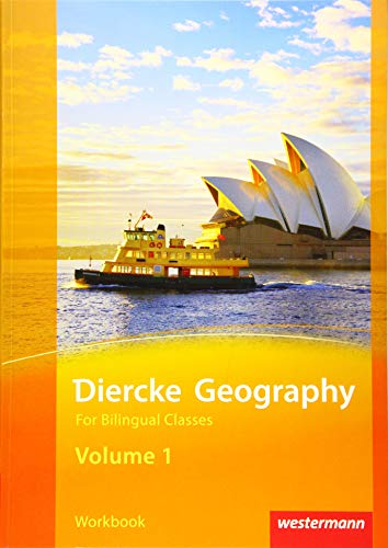 Diercke Geography For Bilingual Classes - Ausgabe 2015: Volume 1 Workbook (Kl. 7/8)