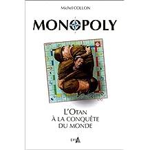Monopoly, l'OTAN à la conquête du monde