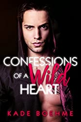 Confessions of a Wild Heart (English Edition)