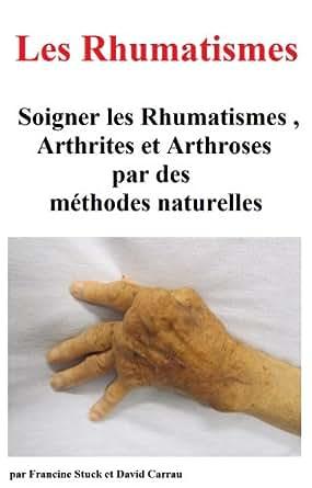 rhumatisme arthrite et arthrose traitements naturels pour soigner les rhumatismes et les. Black Bedroom Furniture Sets. Home Design Ideas