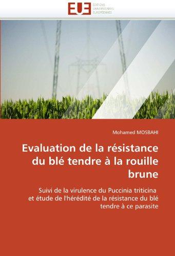 Evaluation de la résistance du blé tendre à la rouille brune par Mohamed MOSBAHI