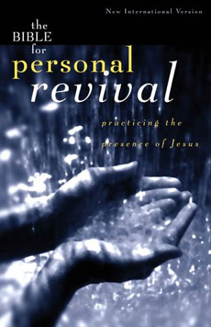 Bib the Bible for Personal Revival Bible: Practicing the Presence of Jesus Revival Bib