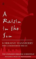 A Raisin in the Sun: The Unfilmed Original Screenplay