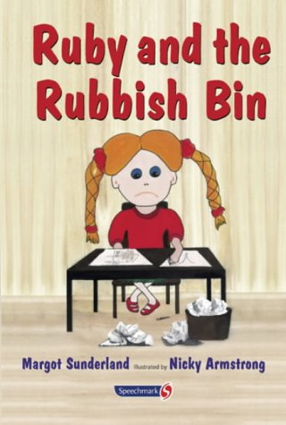 2: Ruby and the Rubbish Bin (Helping Children with Feelings)