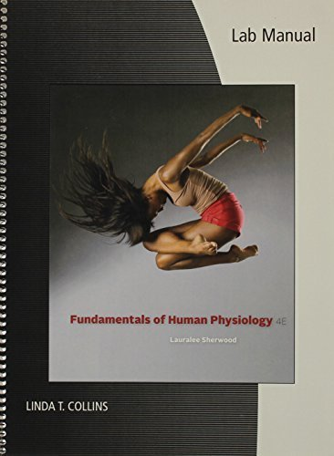 Lab Manual for Sherwood's Fundamentals of Human Physiology, 4th 4th edition by Sherwood, Lauralee (2011) Spiral-bound
