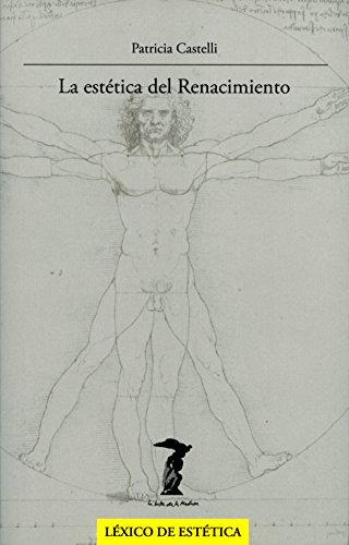 La estética del Renacimiento (La balsa de la Medusa nº 179)