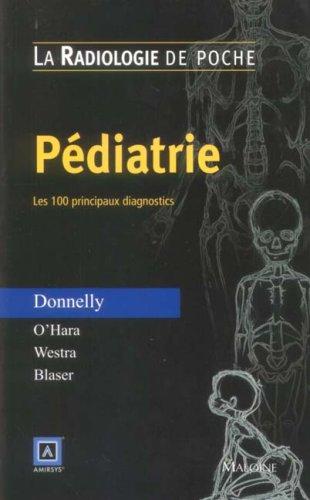 Pédiatrie : Les 100 principaux diagnostics