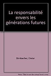 La responsabilité envers les générations futures