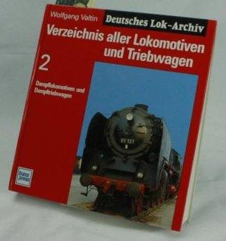 Verzeichnis aller Lokomotiven und Triebwagen, Bd.2, Dampflokomotiven und Dampftriebwagen
