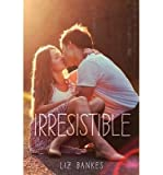 [ IRRESISTIBLE By Bankes, Liz ( Author ) Hardcover Apr-08-2014
