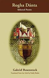 Rogha Danta: Selected Poems by Gabriel Rosenstock (2005-11-01)