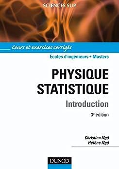 Physique statistique - 3ème édition par [Ngô, Christian, Ngô, Hélène]