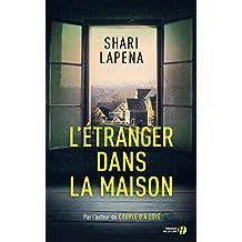 L'étranger dans la maison de Shari Lapena